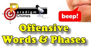 Offensive Words, Titles & Phases