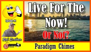 paradigm-chimes-ep-91-live-now-cover